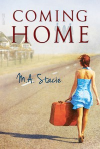 Coming Home - M.A. Stacie