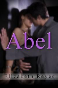 Abel (5th Street #4) - Elizabeth Reyes