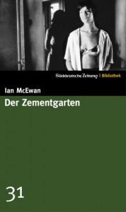 Der Zementgarten (SZ-Bibliothek, #31) - Ian McEwan