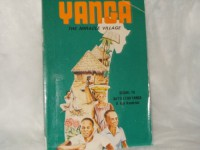 Yanga, The Miracle Village - V. Ben Kendrick