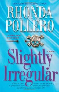 Slightly Irregular - Rhonda Pollero
