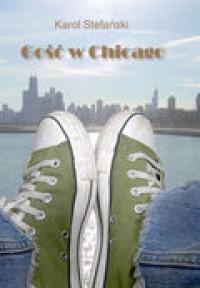 Gość w Chicago - Karol Stefański