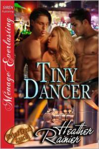 Tiny Dancer - Heather Rainier