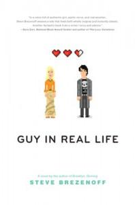 Guy in Real Life - Steve Brezenoff
