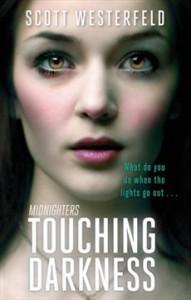 Touching Darkness - Scott Westerfeld