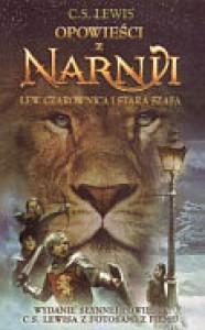 Opowieści z Narnii: Lew, czarownica i stara szafa - Clive Staples Lewis