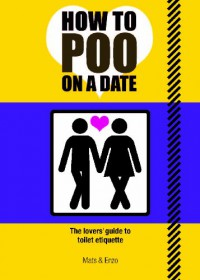 How to Poo on a Date - Mats;Enzo