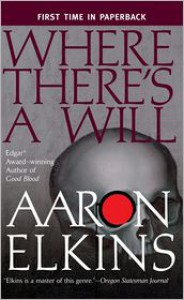 Where There's a Will - Aaron Elkins