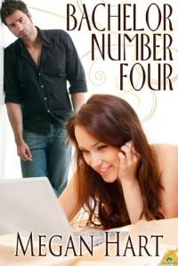 Bachelor Number Four - Megan Hart