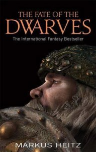 The Fate of the Dwarves. Markus Heitz - Markus Heitz