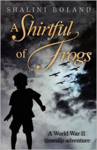 A Shirtful of Frogs - Shalini Boland