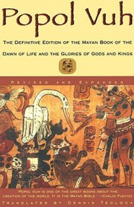 Popol Vuh: The Sacred Book of the Maya: The Great Classic of Central American Spirituality, Translated from the Original Maya Text - Anonymous, Allen J. Christenson
