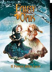 Fairy Oak. Il potere della luce - Elisabetta Gnone