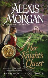 Her Knight's Quest - Alexis Morgan