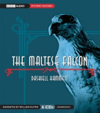 Maltese Falcon - Dashiell Hammett, William Dufris