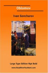 Oblomov - Ivan Goncharov