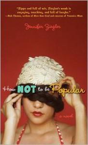 How Not to Be Popular - Jennifer Ziegler