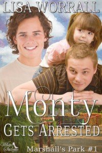 Monty Gets Arrested - Lisa Worrall