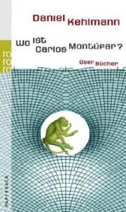 Wo ist Carlos Montúfar? - Daniel Kehlmann