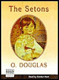 The Setons (Audio) - O. Douglas, Gordon Reid