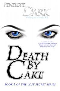 Death by Cake #1 (Lost Secret) - Penelope Dark