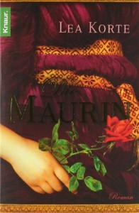 Die Maurin - Lea Korte