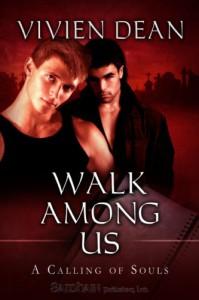 Walk Among Us (A Calling of Souls) - Vivien Dean