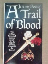 Trail of Blood (Panther Books) - Jeremy Potter