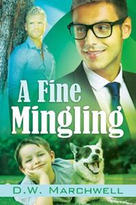 A Fine Mingling - D.W. Marchwell