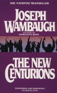 The New Centurions - Joseph Wambaugh