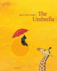 The Umbrella - Ingrid Schubert, Dieter Schubert