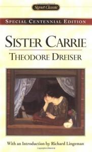 Sister Carrie - Theodore Dreiser, Richard R. Lingeman