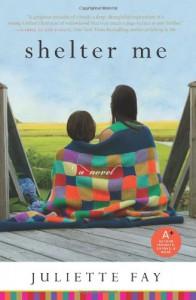 Shelter Me - Juliette Fay