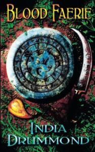 Blood Faerie: Caledonia Fae - Book 1 - India Drummond