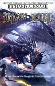 Dragon Mound - Richard A. Knaak