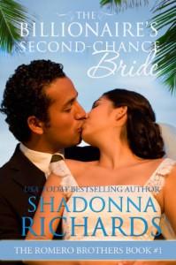 The Billionaire's Second-Chance Bride - Shadonna Richards