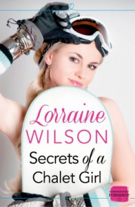 Secrets of a Chalet Girl - Lorraine   Wilson