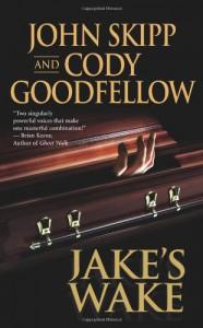 Jake's Wake - John Skipp, Cody Goodfellow