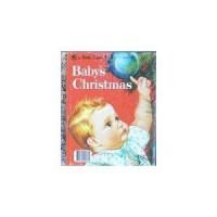 Baby's Christmas (Little Golden Book) - Esther Burns Wilkin, Eloise Wilkin, Diane Muldrow, Barbara Lanza