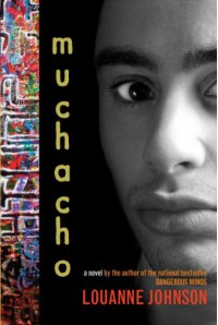 Muchacho: A Novel - LouAnne Johnson