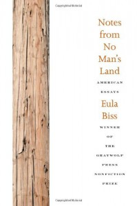 Notes from No Man's Land: American Essays - Eula Biss