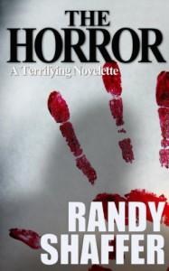 The Horror - Randy Shaffer