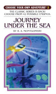 Journey Under the Sea (Choose Your Own Adventure (Pb)) - R. A. Montgomery