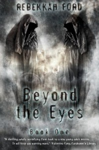 Beyond the Eyes (Volume 1) - Rebekkah Ford