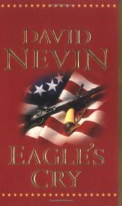 Eagle's Cry: A Novel of the Louisiana Purchase - David Nevin