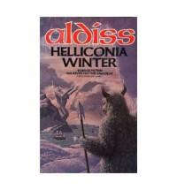Helliconia Winter (Helliconia Trilogy, Book 3) - Brian W. Aldiss