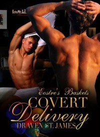 Covert Delivery - Draven St. James