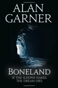 Boneland (Weirdstone Trilogy 3) - Alan Garner