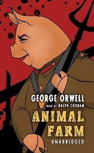 Animal Farm  - George Orwell, Ralph Cosham