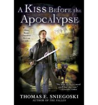 [ [ [ A Kiss Before the Apocalypse (Remy Chandler Novels (Paperback) #01) [ A KISS BEFORE THE APOCALYPSE (REMY CHANDLER NOVELS (PAPERBACK) #01) ] By Sniegoski, Thomas E ( Author )May-06-2008 Paperback - Thomas E Sniegoski